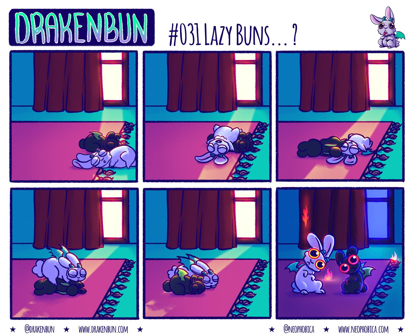 #031 Lazy Buns… ?